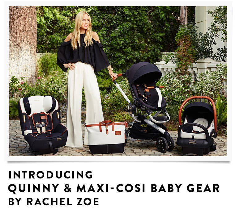 Quinny and Maxi-Cosi baby gear by Rachel Zoe, available now exclusively at Nordstrom.