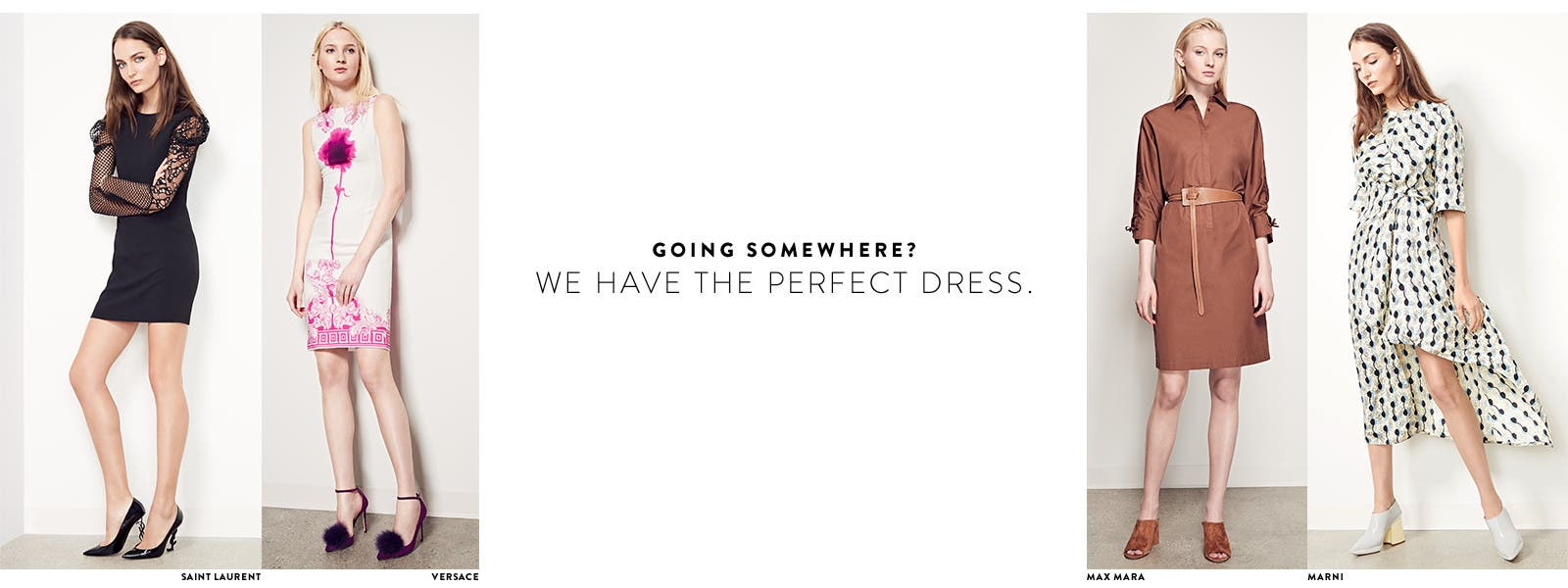 Going somewhere? We have the perfect designer dress.