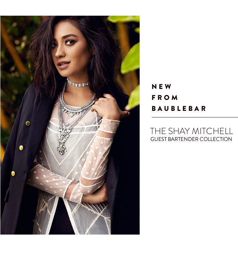 New trend jewelry from BaubleBar: The Shay Mitchell Guest Bartender Collection.