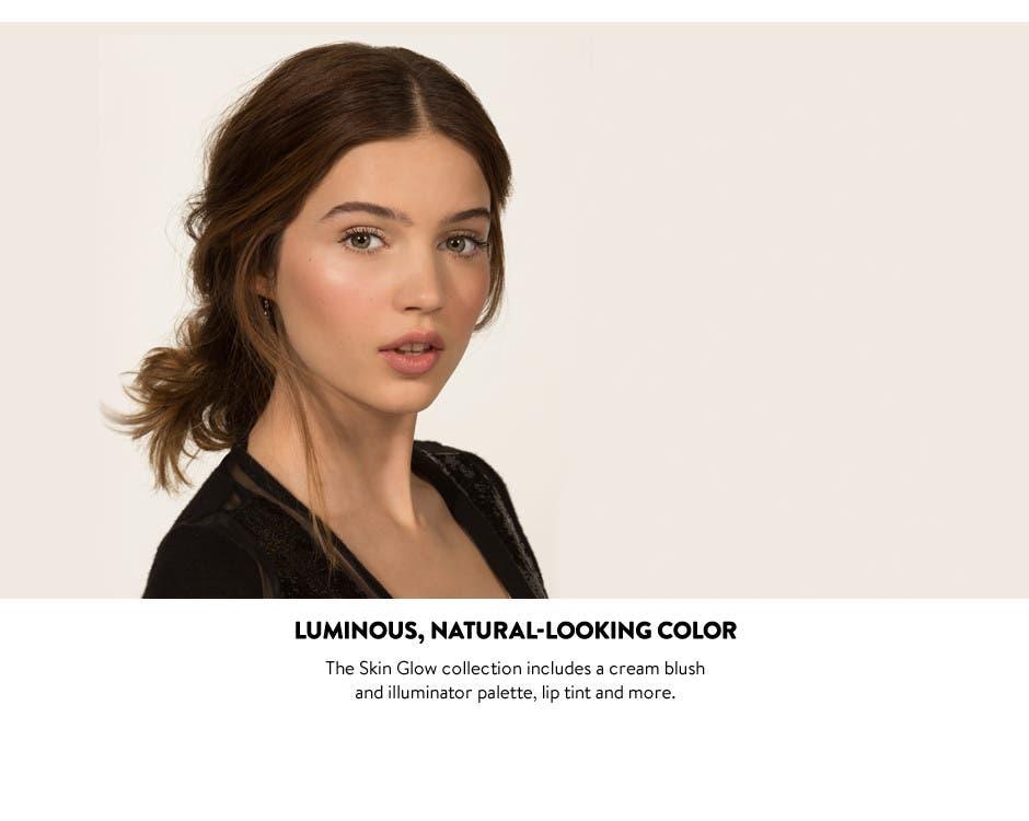 Luminous, natural-looking color.