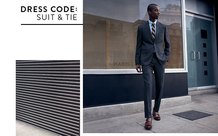 Dress code: suit and tie from Nordstrom Men's Shop.