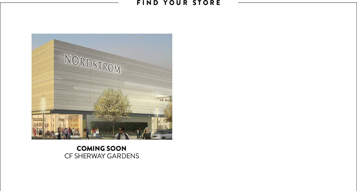 Coming soon: Nordstrom Sherway Gardens.