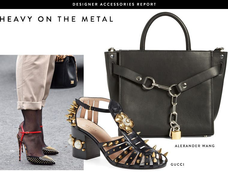 Designer Accessories Report: go heavy on the metal accents with Alexander Wang bags, Gucci shoes, and more.