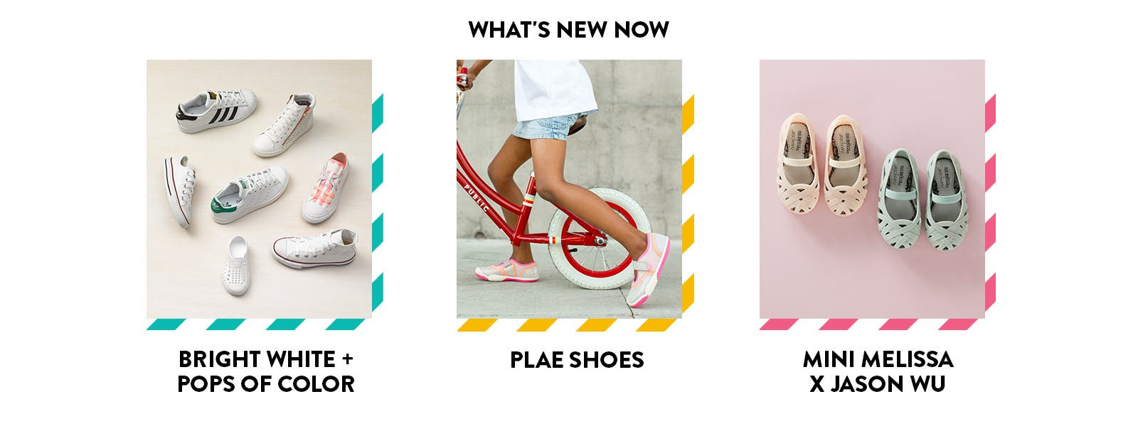 What's new now in girls' shoes: bright white sneakers with pops of color, flats from Mini Melissa x Jason Wu, and new styles from PLAE.
