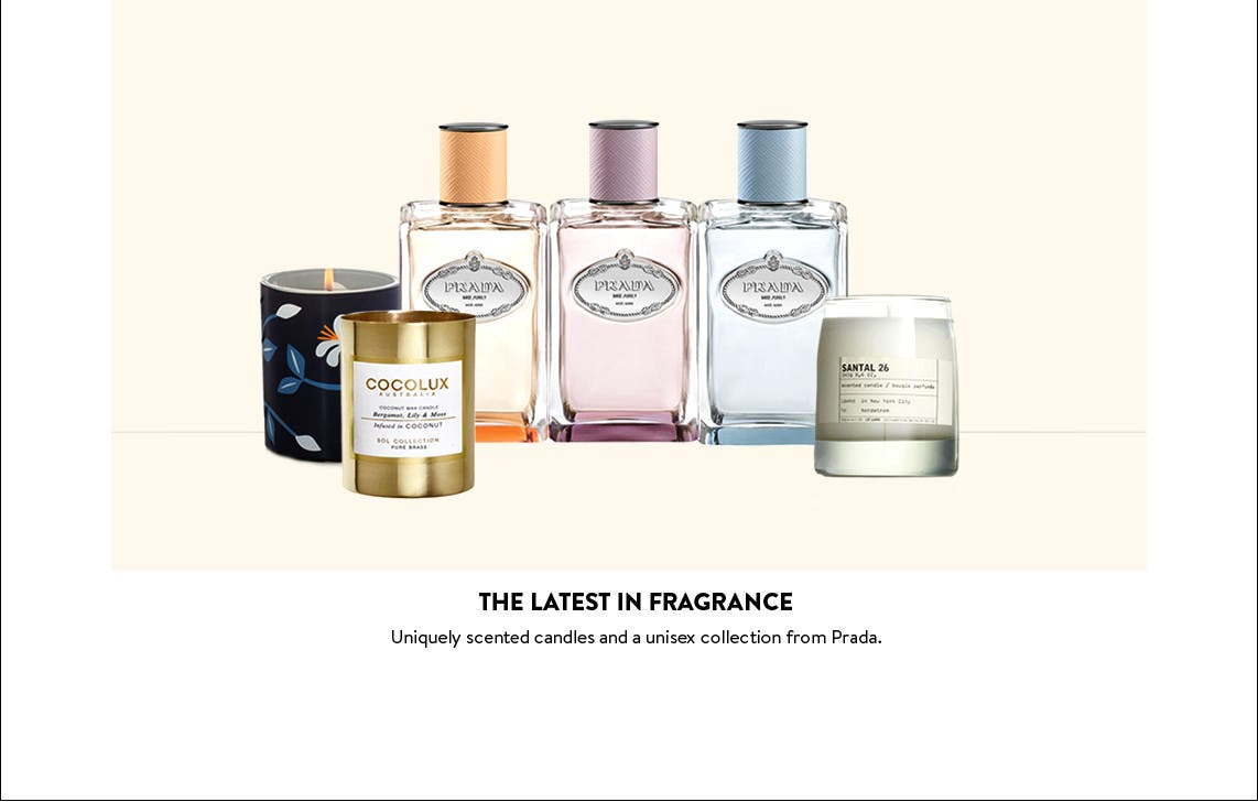 The latest in fragrance.