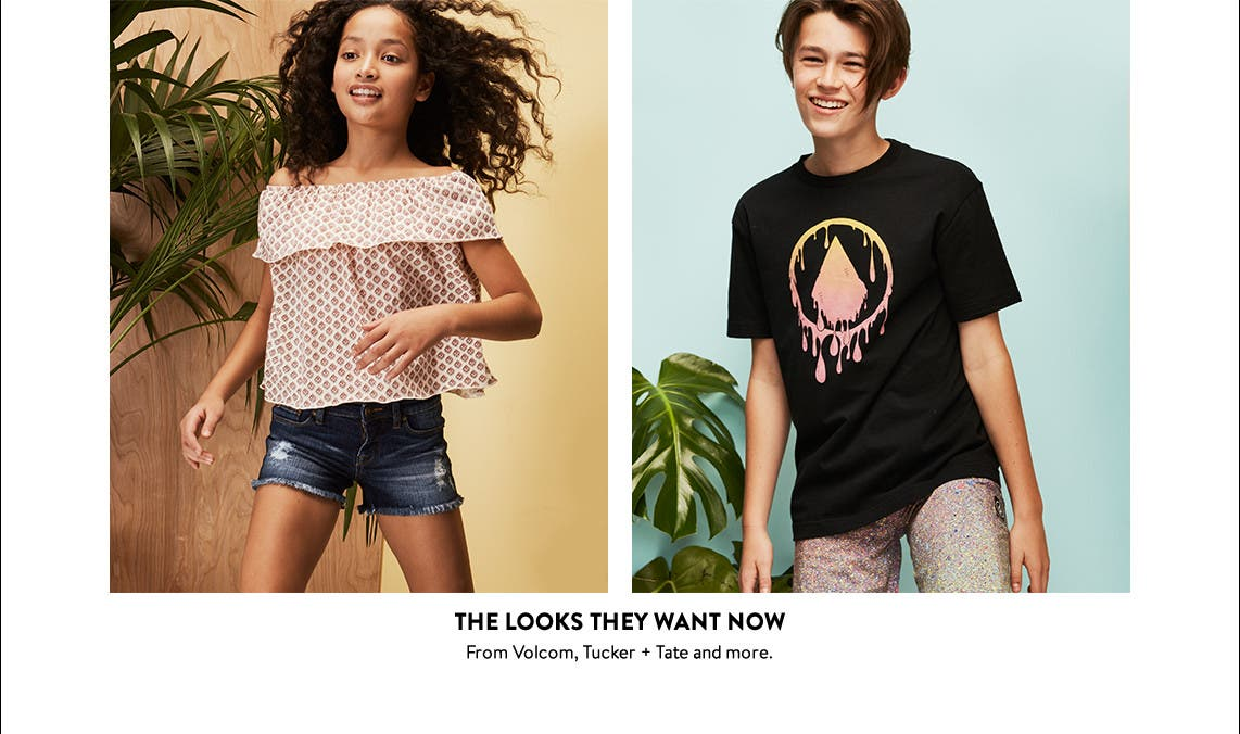 The looks they want now. Tween clothing from Volcom, Tucker + Tate and more.