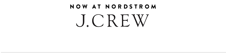 J.Crew coming soon to Nordstrom.