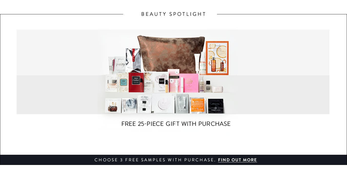 Free 24-piece gift with any $125 beauty or fragrance purchase. Choose 3 free samples with purchase. Find out more.