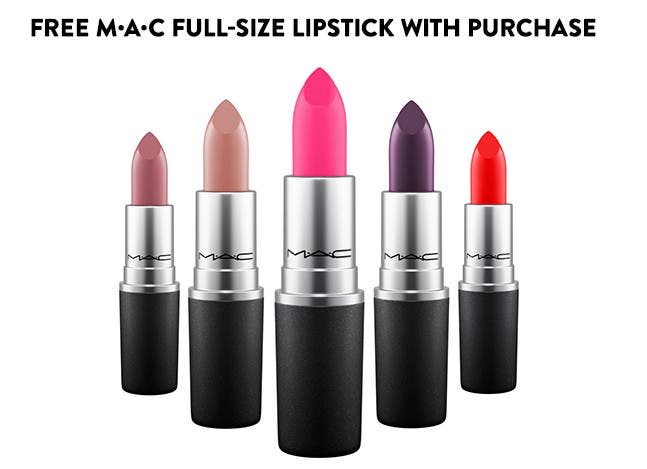 Free M·A·C full-size lipstick with purchase.