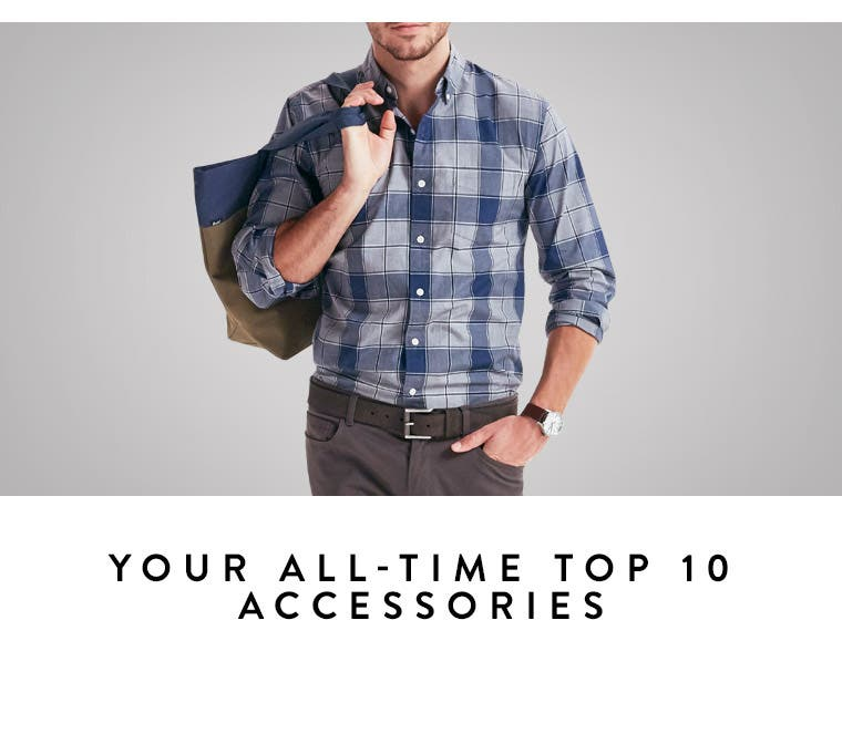 Play video about your all-time top 10 accessories.