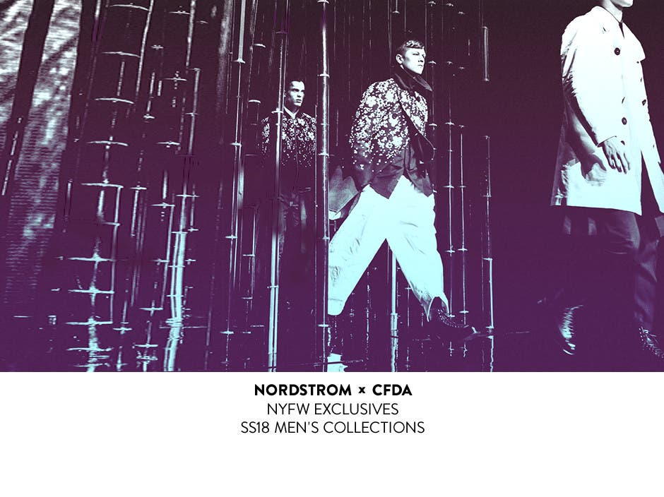 Nordstrom and CFDA, NYFW Exclusives.