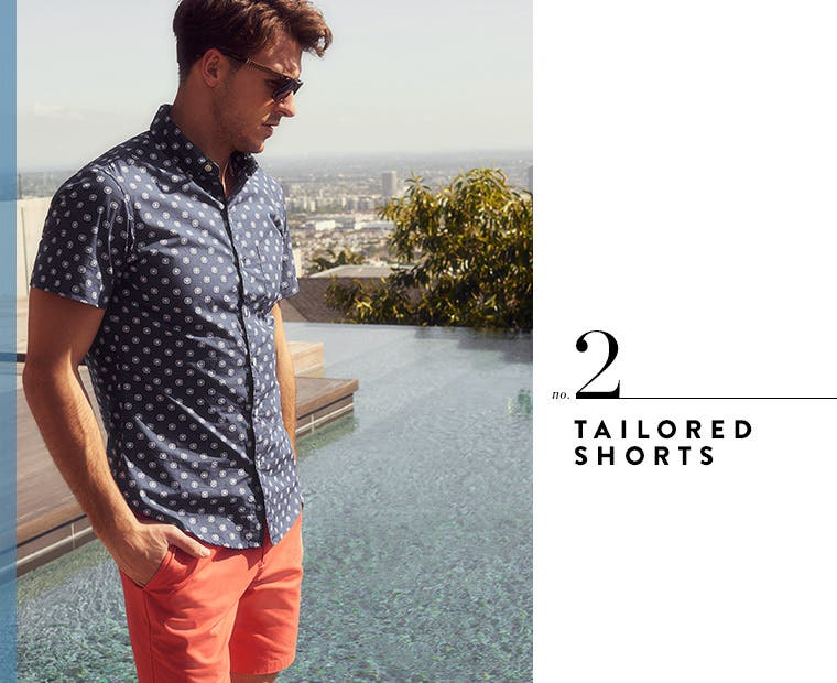 2: tailored shorts.