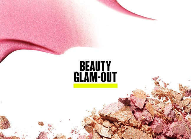 Beauty Glam-Out: an in-store beauty event.