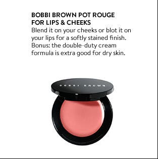 Bobbi Brown Pot Rouge for Lips and Cheeks.