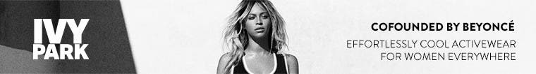 IVY PARK women's activewear, cofounded by Beyoncé. Available online and in these selected Nordstrom stores.