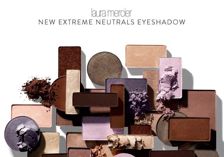 New from Laura Mercier: Extreme Neutrals Eyeshadow Palette.
