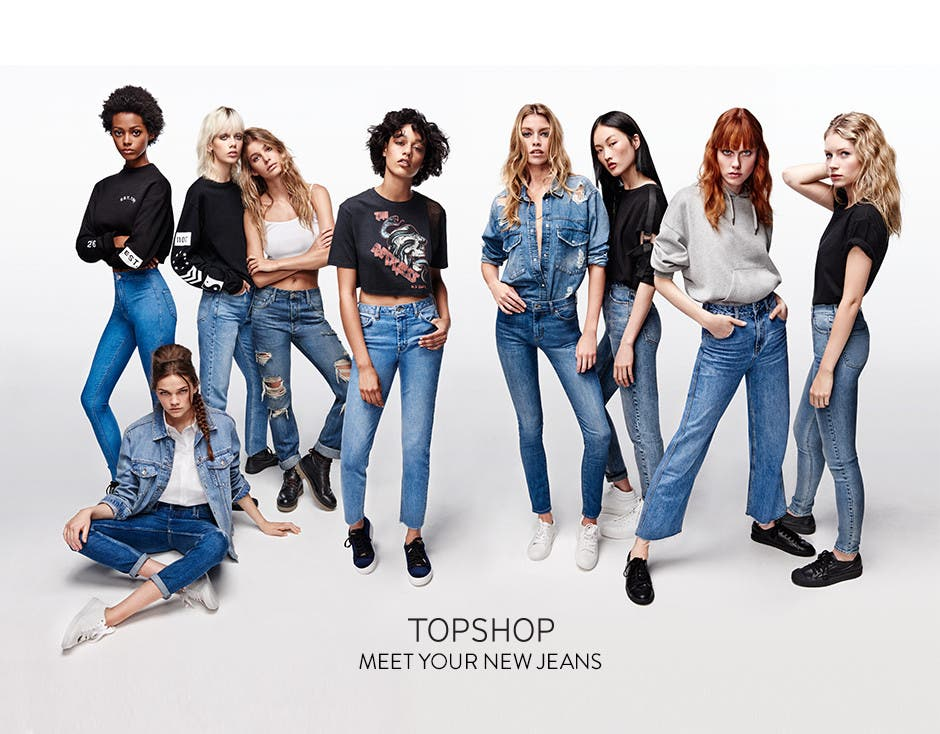 Topshop. Meet your new jeans.