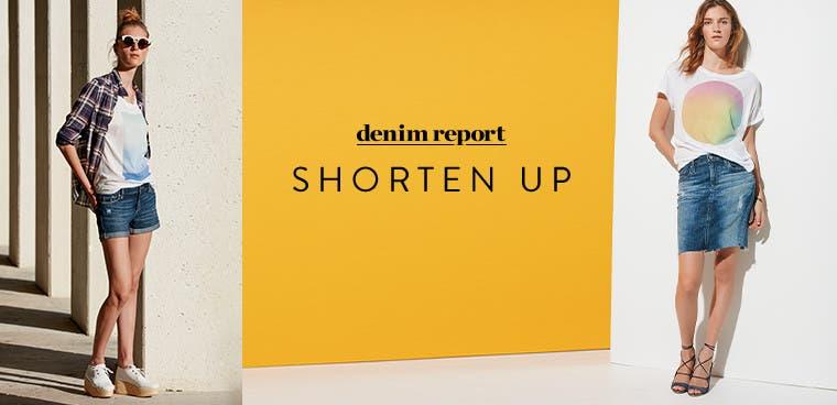 Denim report: shorten up in cutoffs and denim skirts.