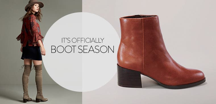 It's officially boot season.