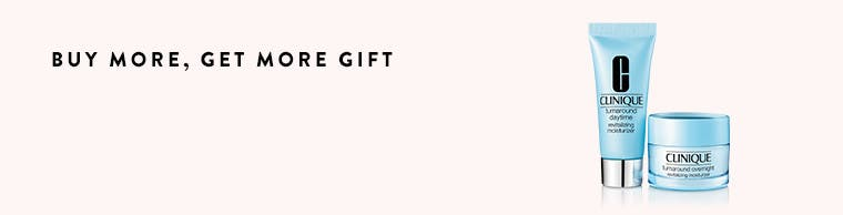 Buy more, get more gift.