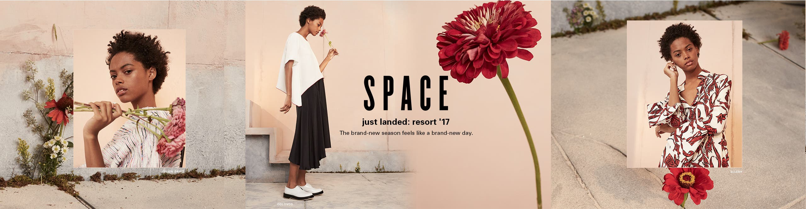 Just landed: resort 2017 from SPACE emerging and advanced designers. The brand-new season feels like a brand-new day.