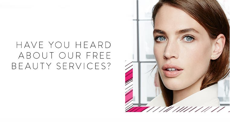 Nordstrom free beauty services.