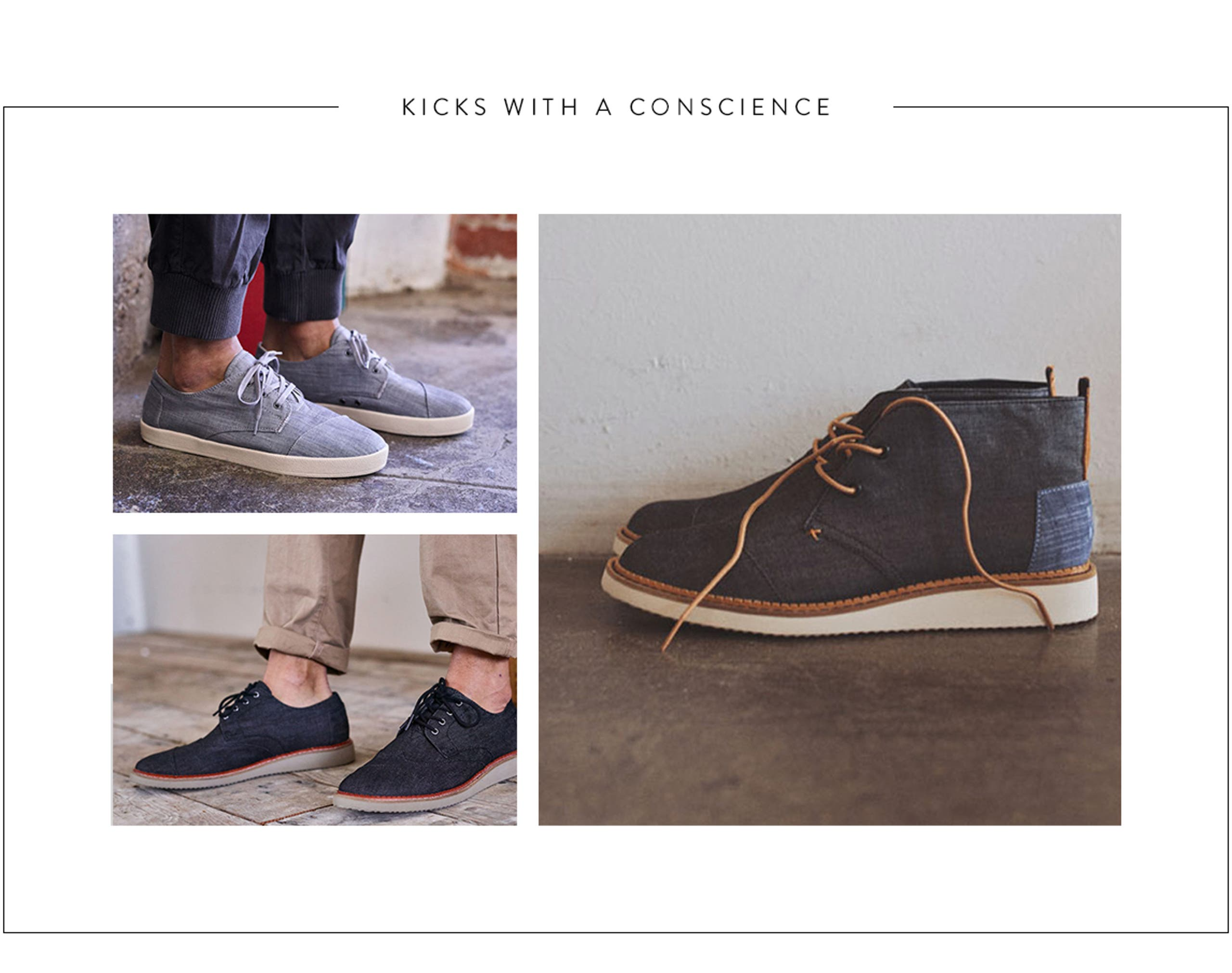 Kicks with a conscience. TOMS men's shoes.