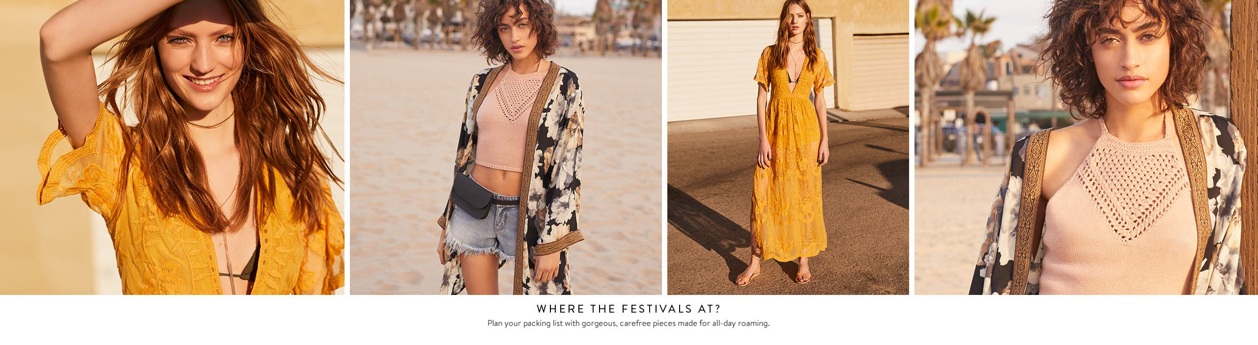 Where the festivals at? Women's trend clothing, shoes and accessories.