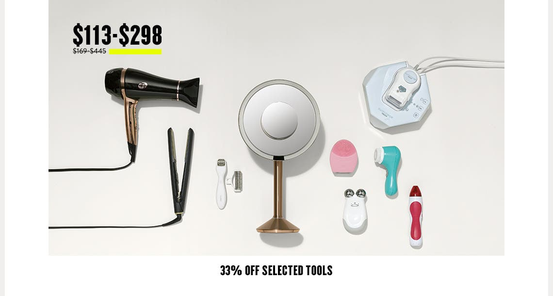 33% off selected skin care and hair tools.