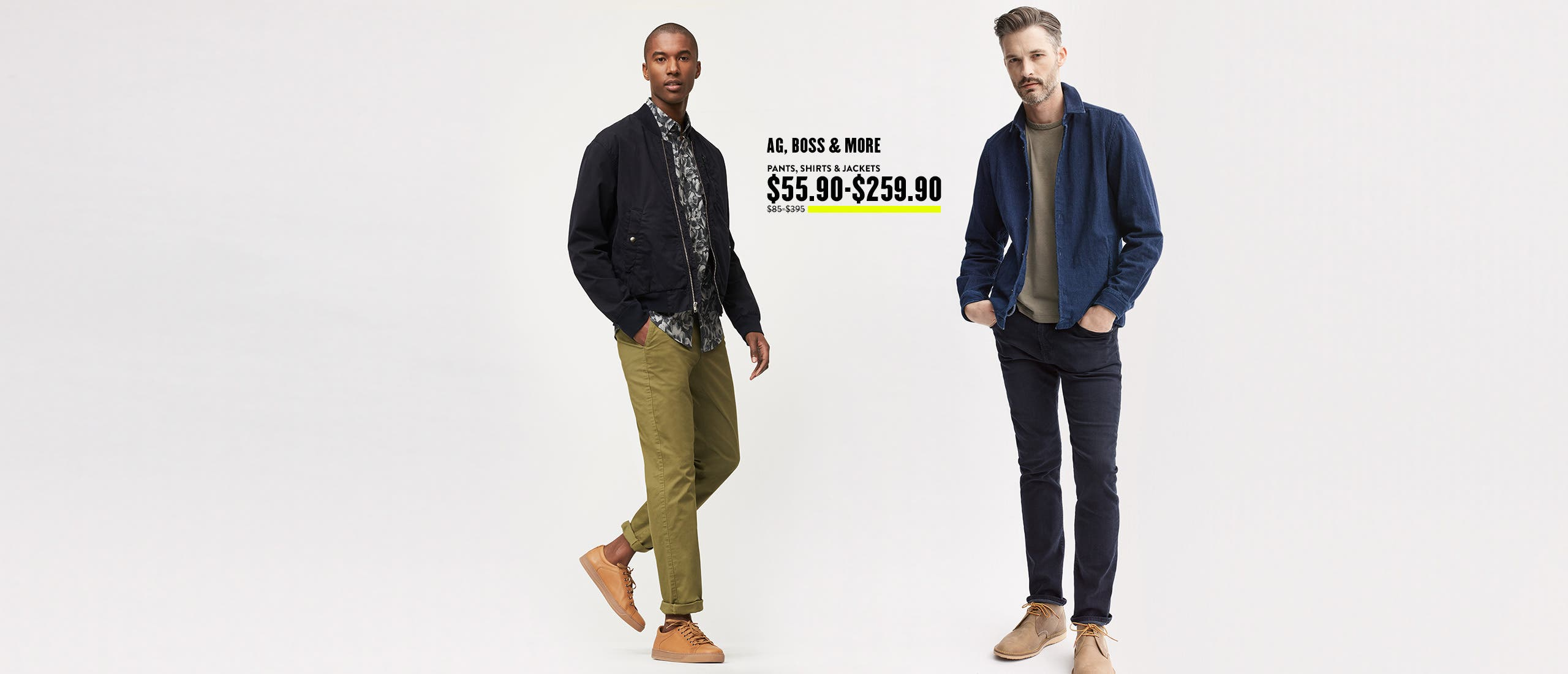 Pants, Shirts & Jacket $55.90-$259.90.