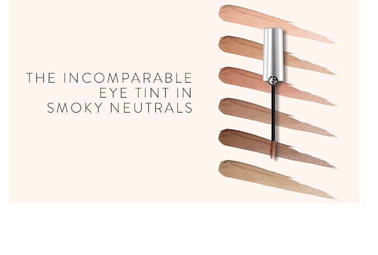 The incomparable Giorgio Armani Eye Tint in smoky neutrals.