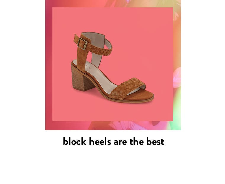 Block heels are the best.