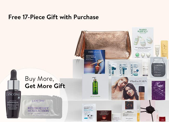 Free 17-piece gift with purchase. Buy more and get more gift.
