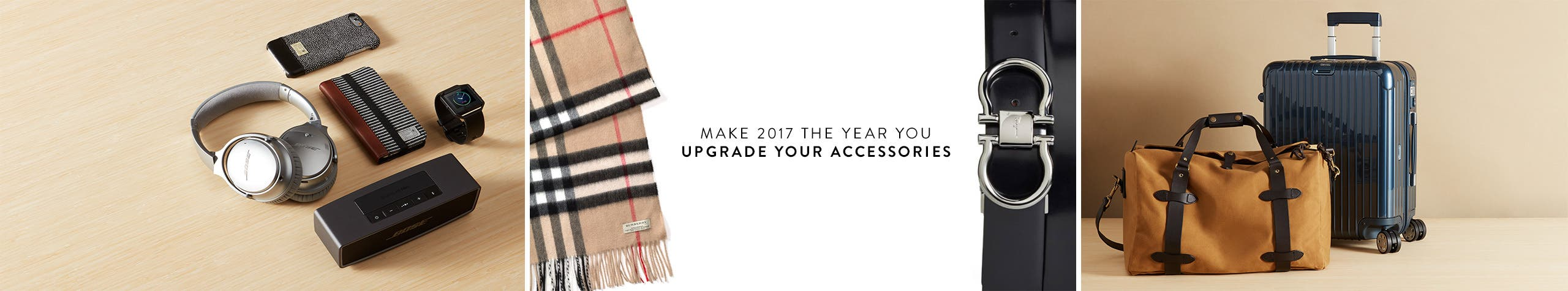 Make 2017 the year you upgrade your accessories.