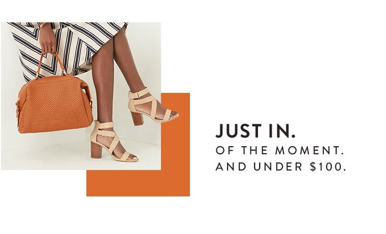 Just in. Of the moment. And under $100.