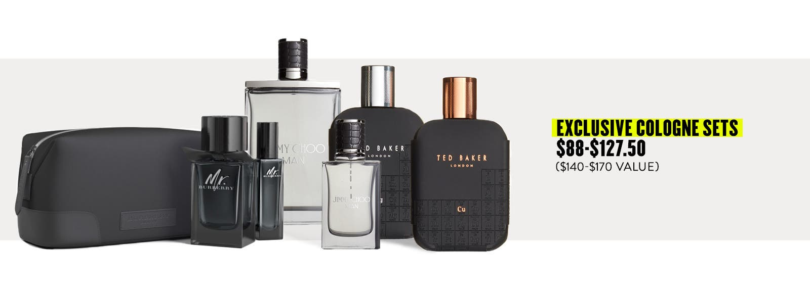Exclusive cologne sets.