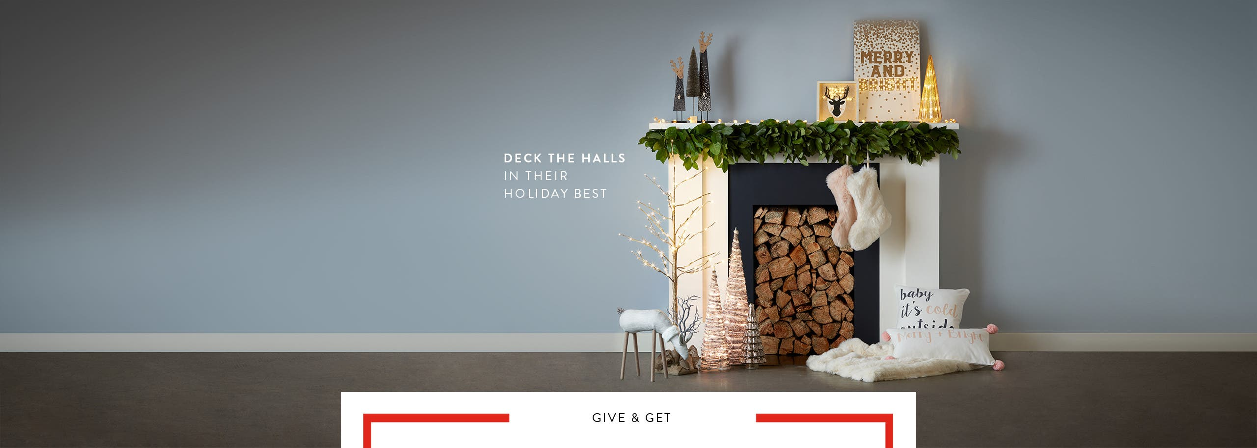 Deck the halls in their holiday best.