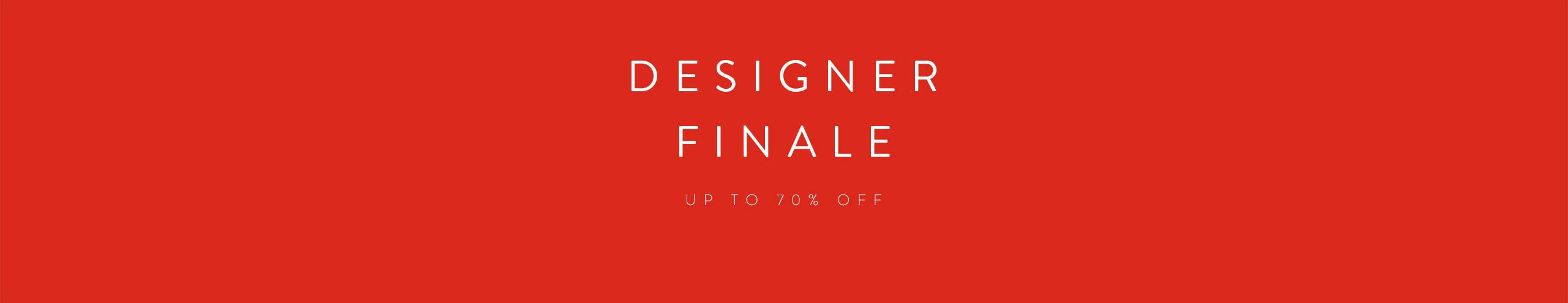 Women's Designer finale: up to 70% off.