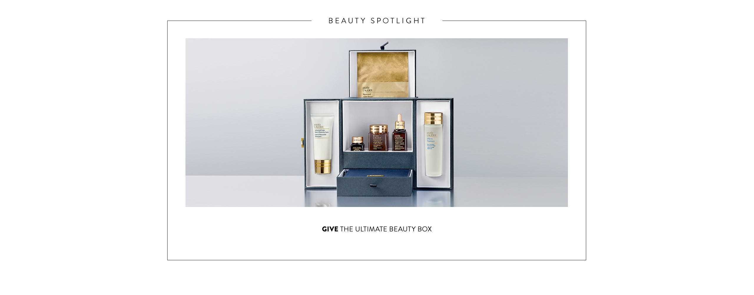 Give the ultimate beauty box.