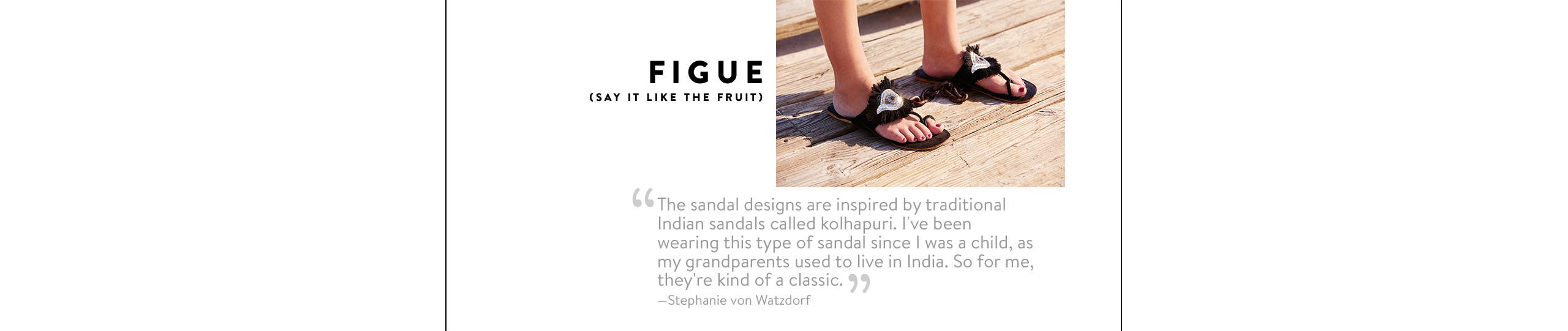 Figue shoes.
