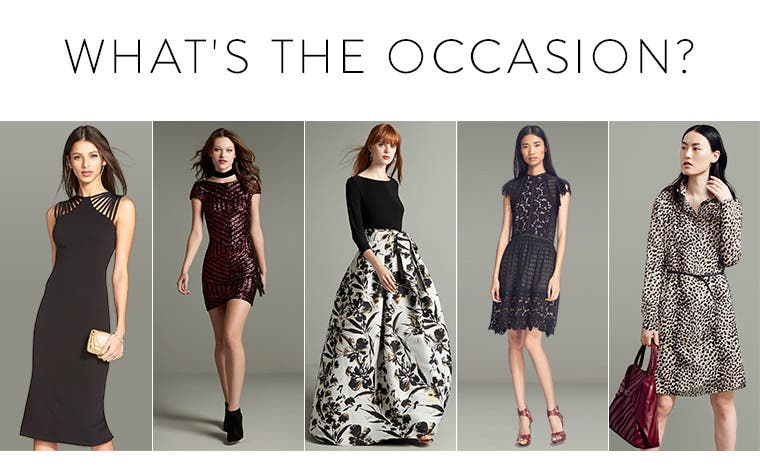 Dresses for every occasion.