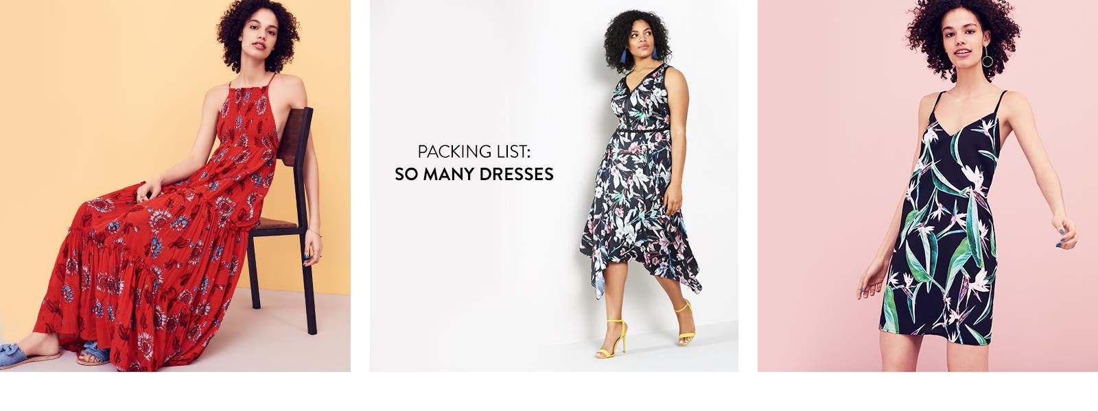 Packing list: so many dresses.