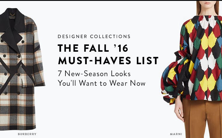 Fall 2016 designer must-haves list.