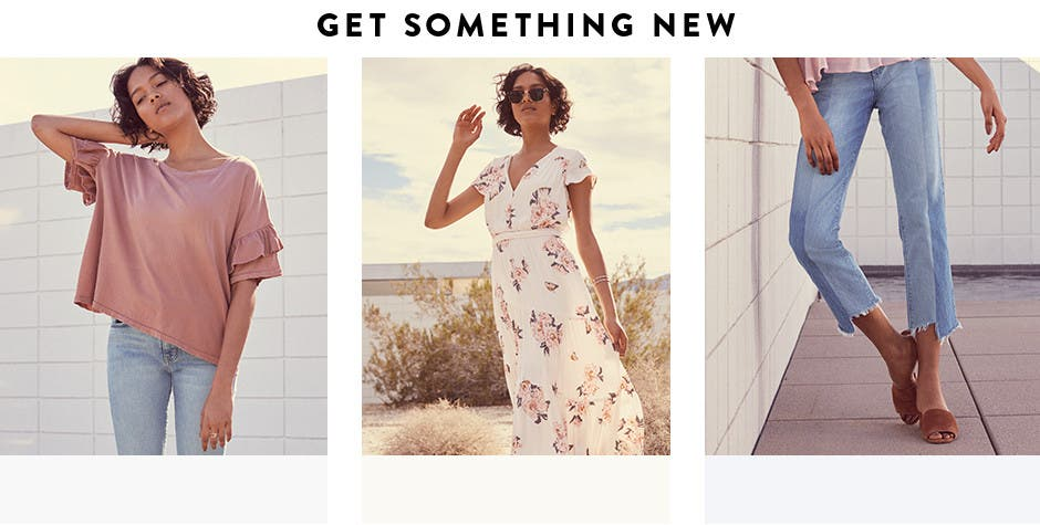 Get something new: tops, dresses and jeans.