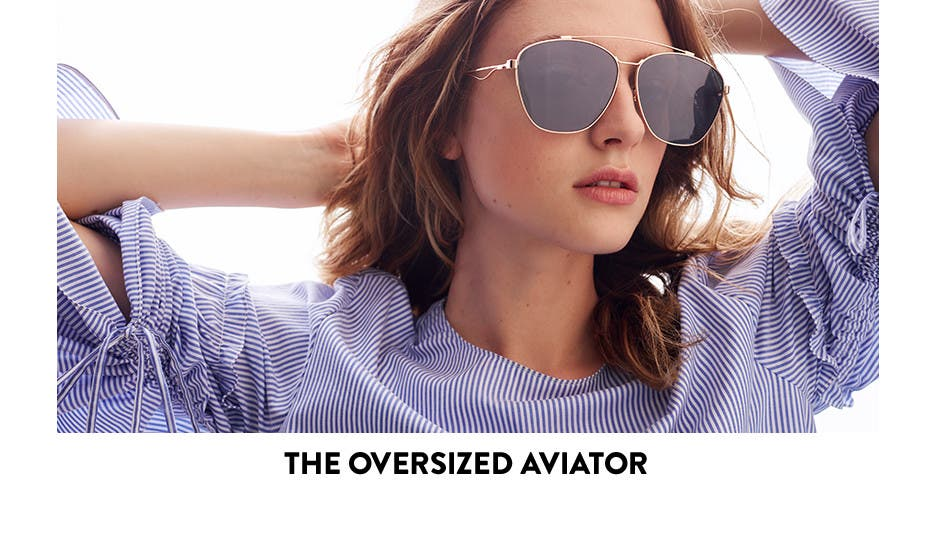 The oversized aviator.