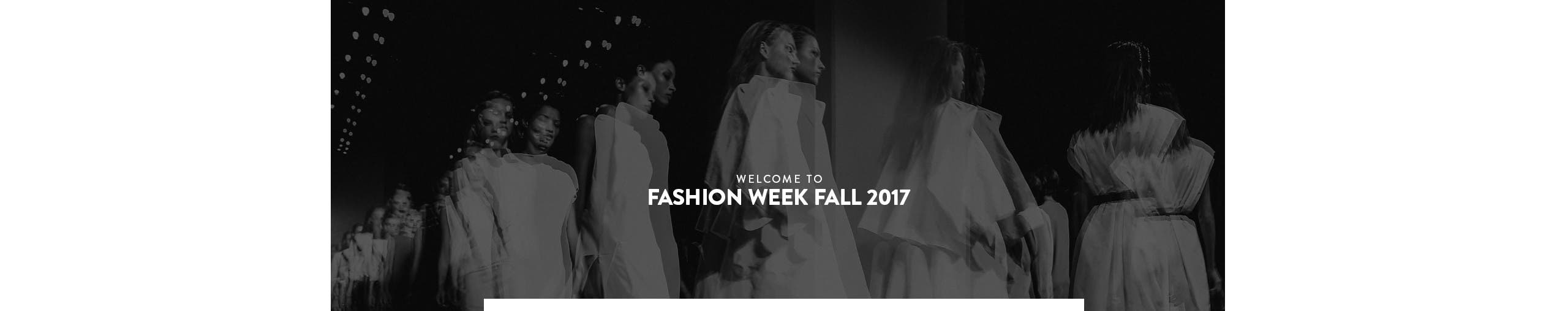 Welcome to Fashion Week fall 2017.