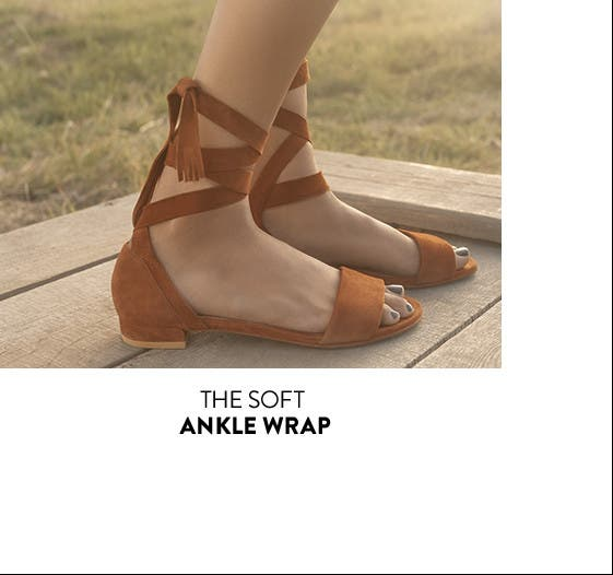 The soft ankle wrap sandal.