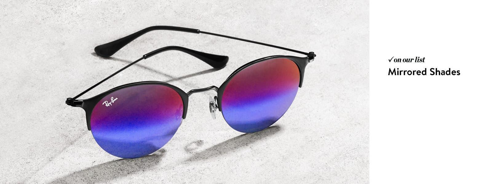 Mirrored shades.