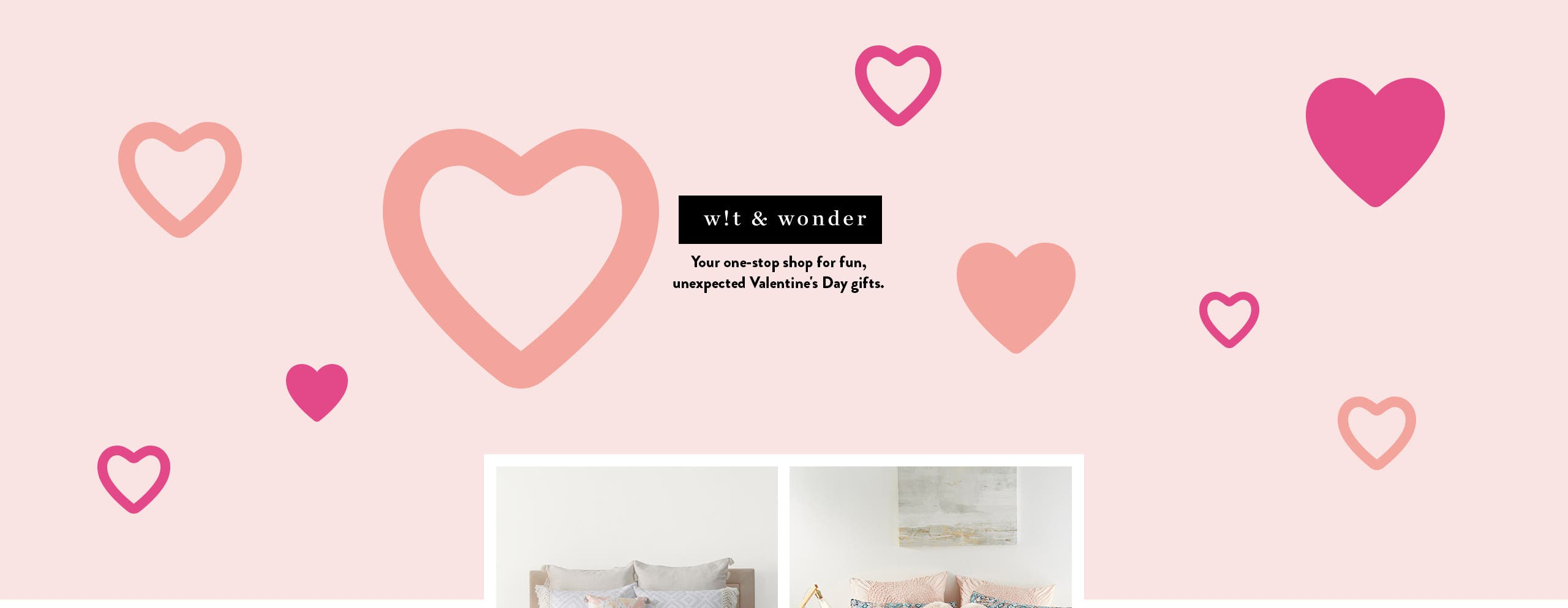 Wit and wonder: Valentine's day gifts.