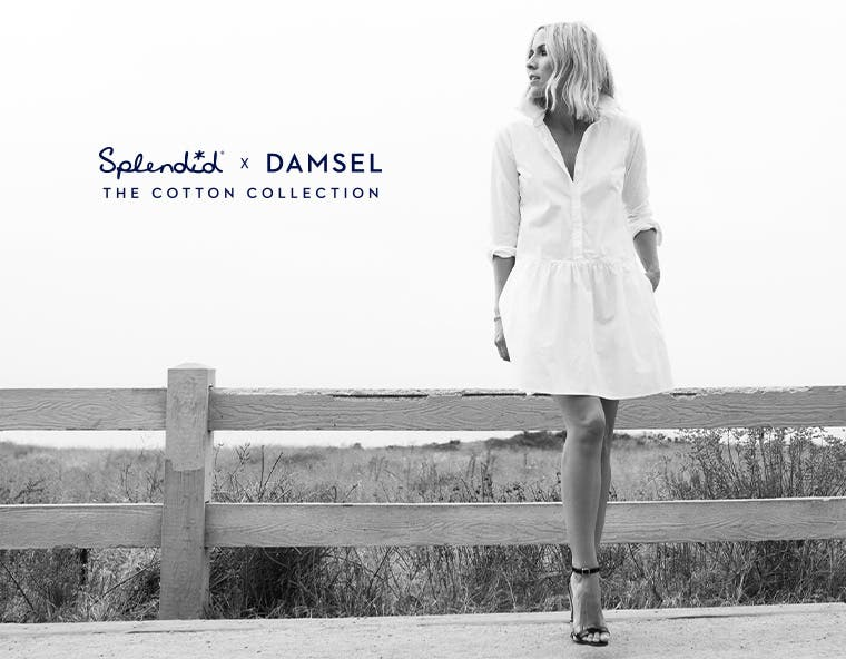 Splendid x Damsel: the Cotton Collection.